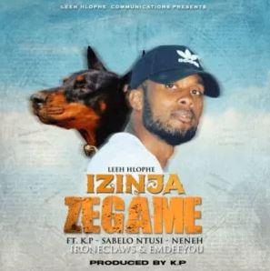 Leeh Hlophe – Izinja ZeGame Ft. KP, Sabelo Ntusi, Neneh, Ironeclaws & Emdeeyou Mp3 Download Fakaza