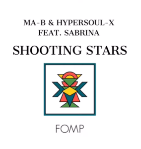 Ma-B & HyperSOUL X Ft. Sabrina – Shooting Stars (Main V-Ht Mix) Mp3 Download Fakaza
