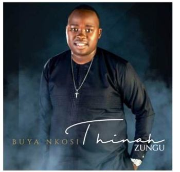 Thinah Zungu – Buya Nkosi Mp3 Download