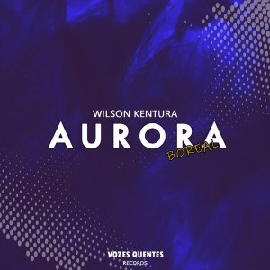 Download Mp3 Wilson Kentura – Aurora Boreal (Main Mix)