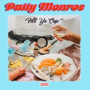 Download Mp3 Patty Monroe – What You Thinkin' Ft. E Brown & Arielle Ashely