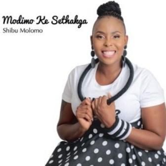 Shibu Molomo – Modimo Ke Sethakga EP Download Fakaza Zip