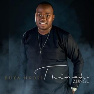 Download Mp3 Thinah Zungu – Wavuka Ngosuku Lwesithathu