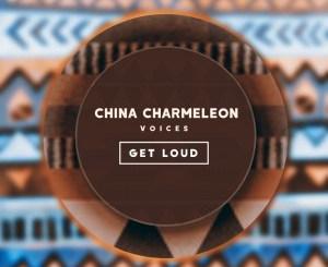 Download EP: China Charmeleon – Voices Zip
