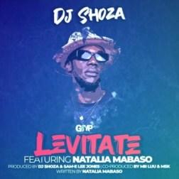 DJ Shoza – Levitate Ft. Natalia Mabaso