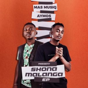 Mas MusiQ & Aymos ShonaMalanga EP Zip Download