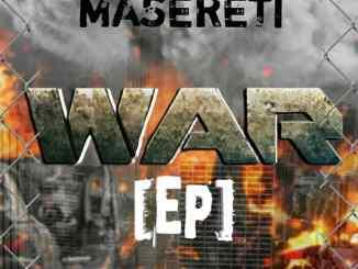 Maserety Ft. Jemax, Muzo & Rostas - War