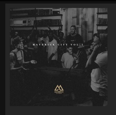 Maverick City Music – Maverick City Vol 2