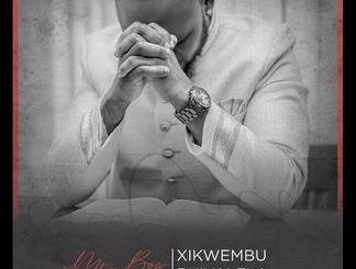 Mr Bow - Xikwembu Rhivalela Mp3 Download