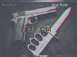 Download Mp3: Multimill – War Ft. Troy Blitz SA