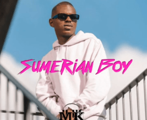 Download Mp3: Musa Keys – Sumerian Boy