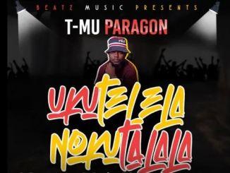 Paragon – Ukutelela no Kutalala (Cold Ones) Mp3 Download