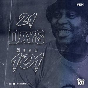 Download Mp3: Shaun101 – 21 days with 101 (Episode 1)