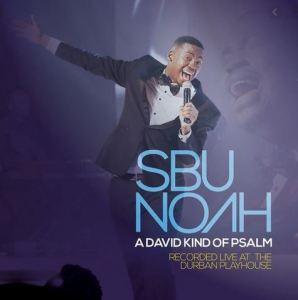 ALBUM: SBUNOAH – A DAVID KIND OF PSALM (LIVE)