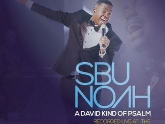 ALBUM: SBUNOAH – A DAVID KIND OF PSALM (LIVE)