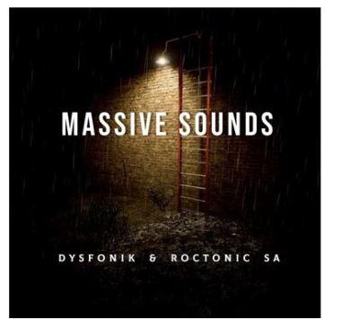 DysFoniK & Roctonic SA Massive Sounds Ep