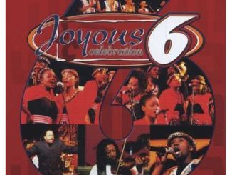 Joyous Celebration Vol 6 Be Inspired Album Download Fakaza Fakaza Gospel