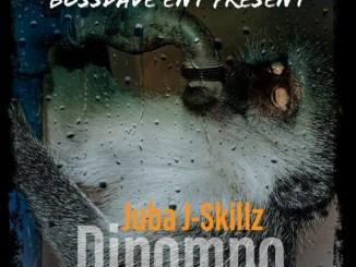Juba J Skillz – Dipompo