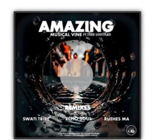 EP: Musical Vine & Thee Untitled – Amazing (Incl. Remixes)