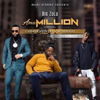 Video: Big Zulu - Ama Million (Remix) Ft. Kwesta, YoungstaCPT, MusiholiQ & Zakwe