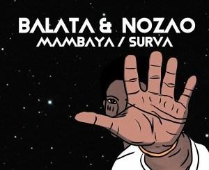 Balata & Nozao – Mambaya