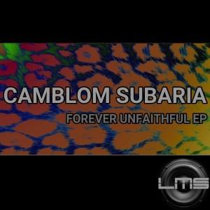 EP: Camblom Subaria – Forever Unfaithful