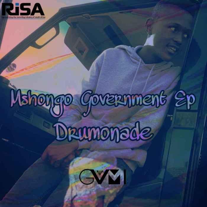 EP: Drumonade – Mshongo Government