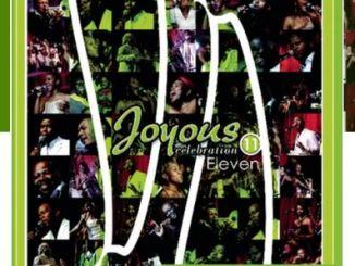 Joyous Celebration 11 Fakaza Gospel Music Download Mp3 Zip