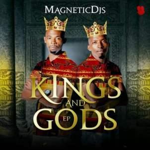 Album: Magnetic DJs – Kings and Gods