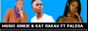 Musiq Junkie & Kat Rakau – Khodhelela Ft. Palesa (Original)