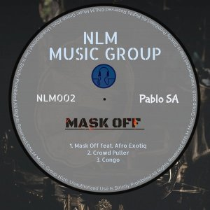 EP: PabloSA – Mask Off