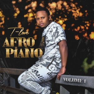 EP: T-Love – Afro Piano