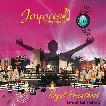 ALBUM: Joyous Celebration – Volume 16: Royal Priesthood (Live At Carnival City)