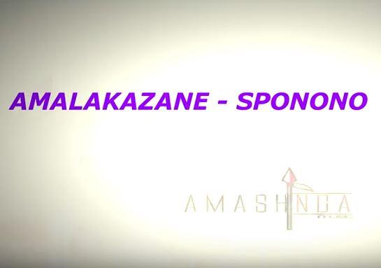 Amalakazane - Sponono Mp3 Download