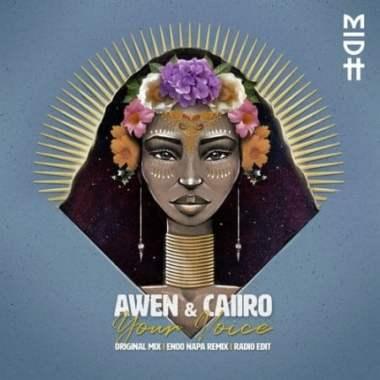 Caiiro & Awen – Your Voice (Enoo Napa Remix)