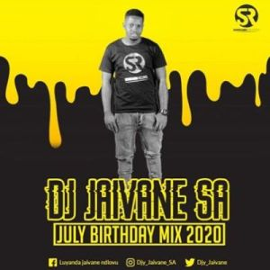 Dj Jaivane – July Birthday Month 2020 (2Hour Live Mix)
