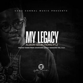 Gaba Cannal – My Legacy Album Selection Pt.2
