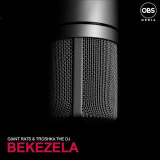 Giant Rats & Troshka The Dj – Bekezela (Original Mix)