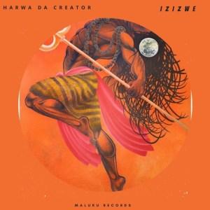 Harwa Da Creator – Izizwe