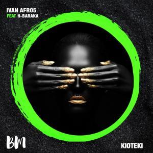 EP: Ivan Afro5 – Kioteki Ft. H-Baraka