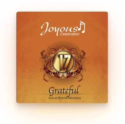 Joyous Celebration Vol 17 Grateful Gospel Music Download Mp3 Fakaza
