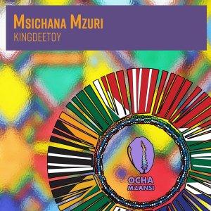 King Deetoy – Msichana Mzuri