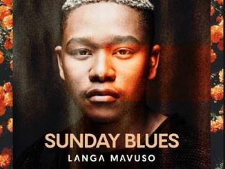 Langa Mavuso - Sunday Blues Mp3 Download