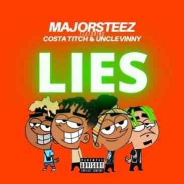 Majorsteez – Lies Ft. Costa Titch & Uncle Vinny