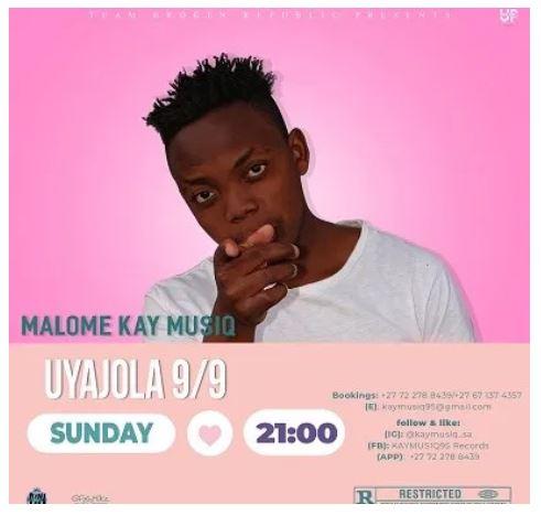 Malome Kay MusiQ – Uyajola Mp3 Download Fakaza Amapiano