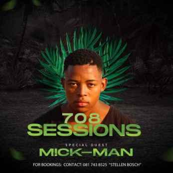 Mick-Man – 708 Sessions Guest Mix (Skroef28 5K Appreciation followers)