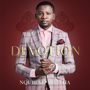Nqubeko Mbatha – Friendship With Jesus