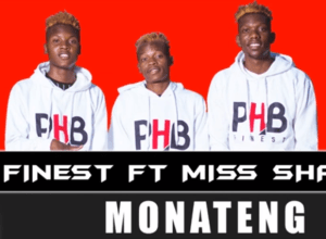 PHB Finest – Monateng Ft. Miss Shanny (Original)