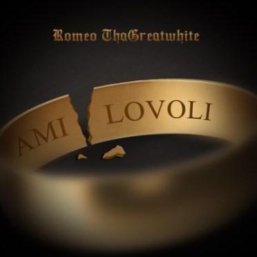 Romeo ThaGreatwhite – Amilovoli (Vat en Set)
