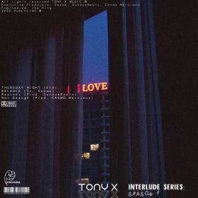 Tony X – Thursday Night